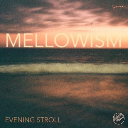 eveningstroll-mellowism(EP).jpg