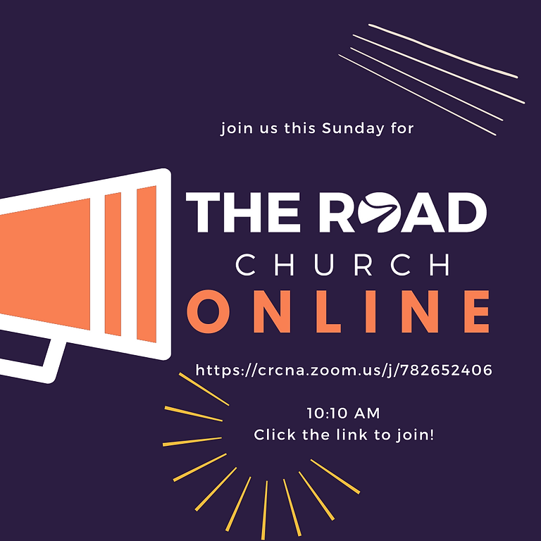 The Road Church Online Service