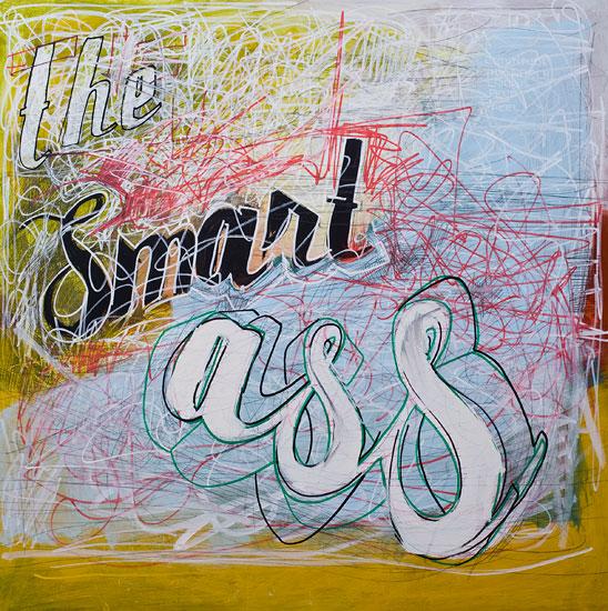 The Smart Ass, 70 cm x 70 cm
