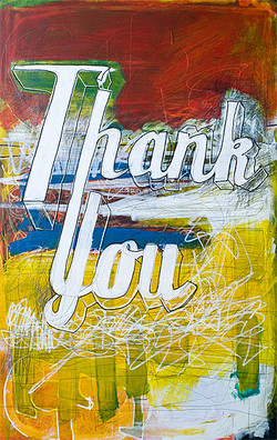 Thank You Me, 51.5 cm x 82 cm