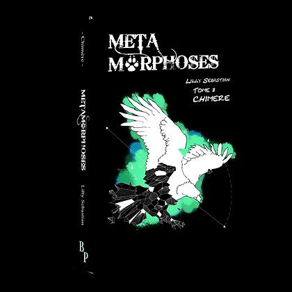 Chimère - Tome 2 des Métamorphoses