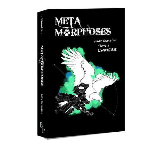 Chimère - Tome 2 des Métamorphoses - MOBI