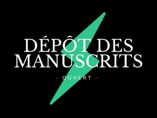 Ouverture page de dépôt des manuscrits !
