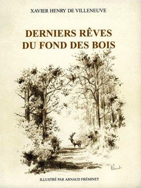 Derniers rêves du fond des bois