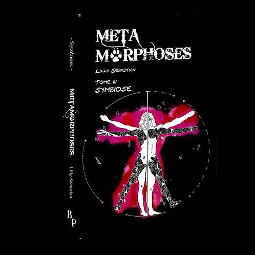 Symbiose - Tome 3 des Métamorphoses