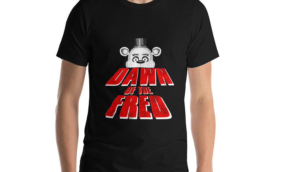 Dawn of the Fred (Five) Short-Sleeve Unisex T-Shirt