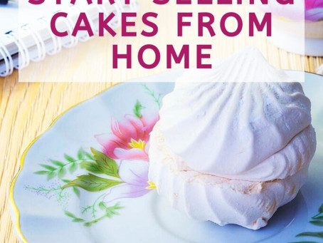 Tips You Must Know To Start Selling Cakes from Home