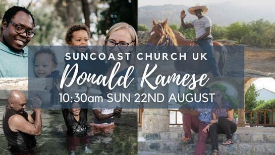 Donald Kamese speaking at Suncoast Church 22/08/21 10:30am