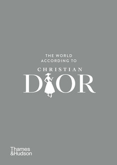 The World according to Christian Dior