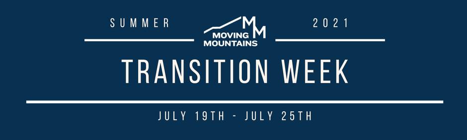 07/19 Transition Week