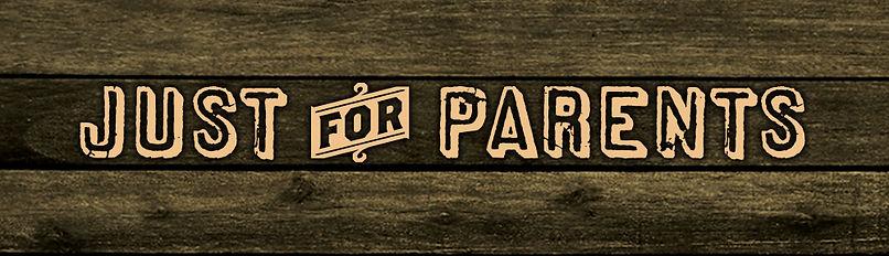 JustForParents_Banner.jpg