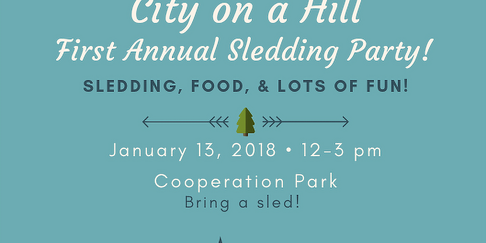City on a Hill 1st Annual Sledding party