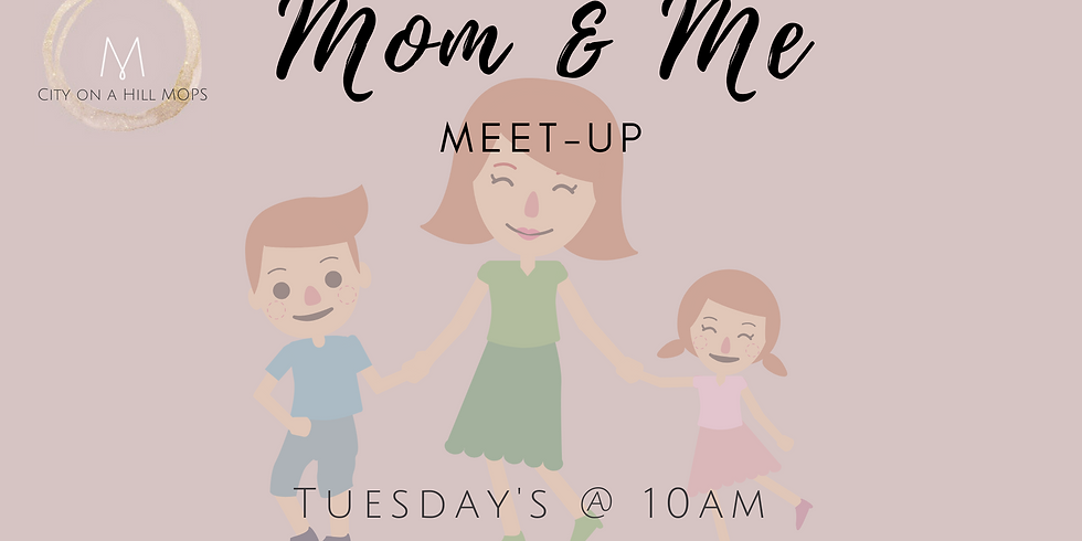 Mom & Me Meet Up