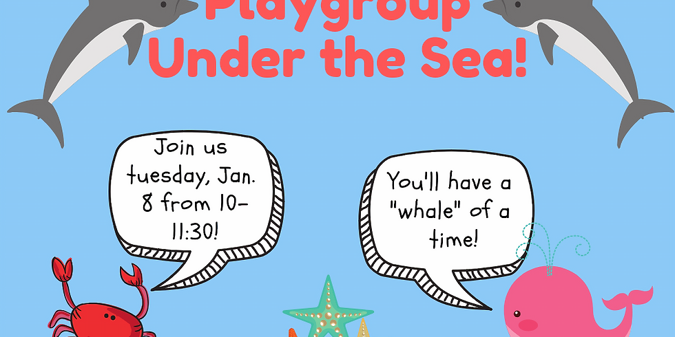 CHCC Playgroup - Under the Sea!