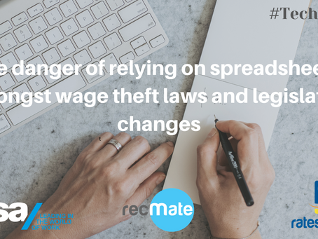 The danger of relying on spreadsheets, amongst wage theft laws and legislative changes