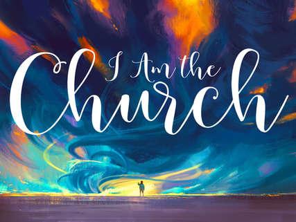 I Am the Church.jpg