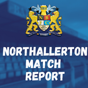 Newcastle Benfield vs Northallerton Town: Match Report