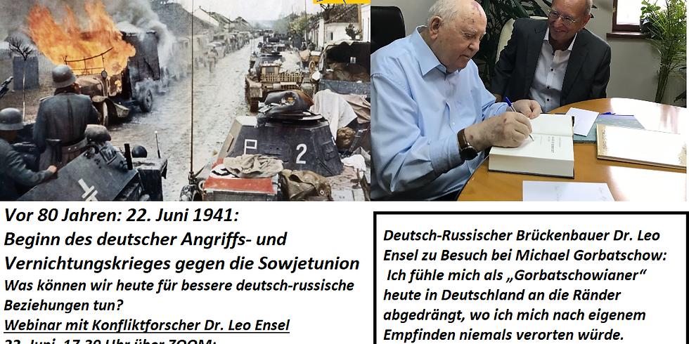 80 Jahre nach dem Angriff auf die Sowjetunion. Wie Deutsch-Russische Brücken bauen?