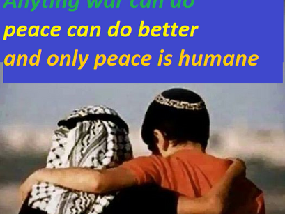 Let us commit ourselves sustainably to a just peace between Israelis and Palestinians