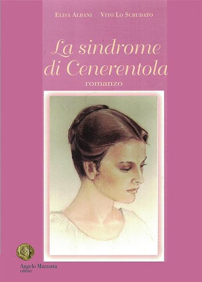 La sindrome di Cenerentola