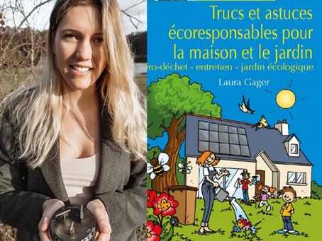 Trucs et astuces éco responsables pour la maison et le jardin (Laura Gager)