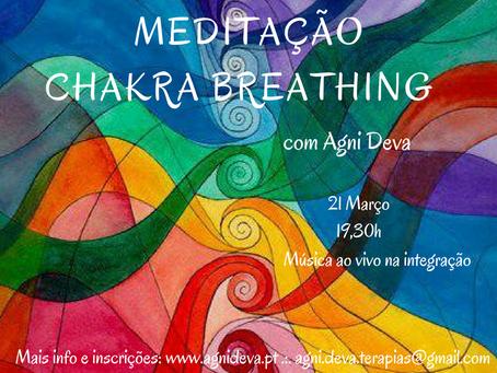 Meditação Chakra Breathing .:. c/ Agni Deva .:. 21 Mar .:. 19,30H