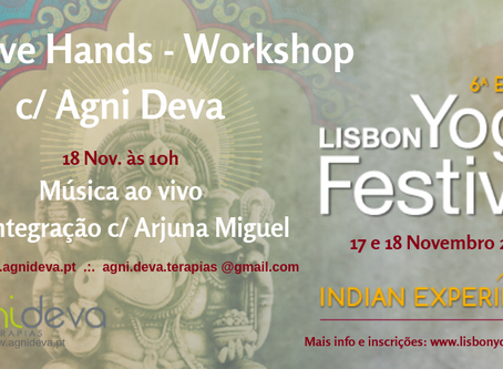 LOVE HANDS - Workshop no Lisbon Yoga Festival e Feira Solidária Agualva e Mira Sintra