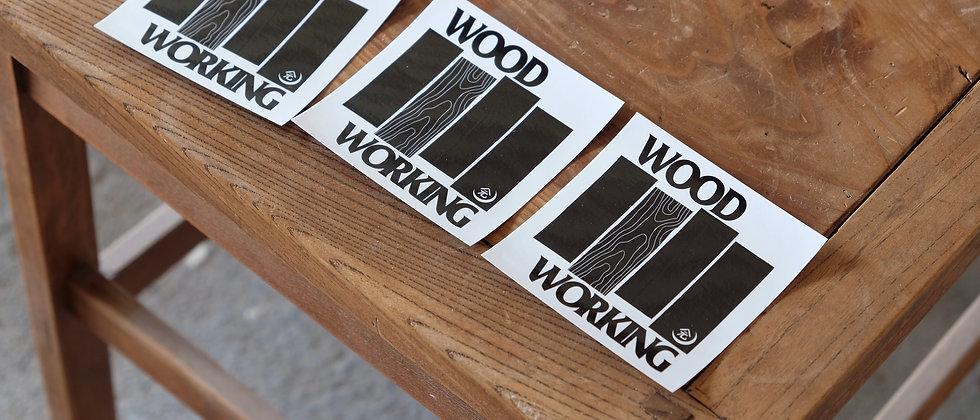 """""""WOOD WORKING""""  Sticker"""