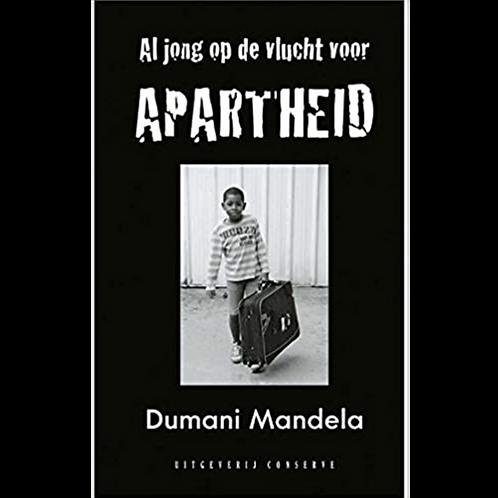 """""""Op de vlucht voor apartheid (Dutch Edition)"""" by Dumani Mandela"""