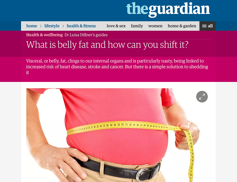 Luisa Dillinger writes in the Guardian (UK): Visceral, or belly fat, clings to our internal organs and is particularly nasty, being linked to increased risk of heart disease, stroke and cancer