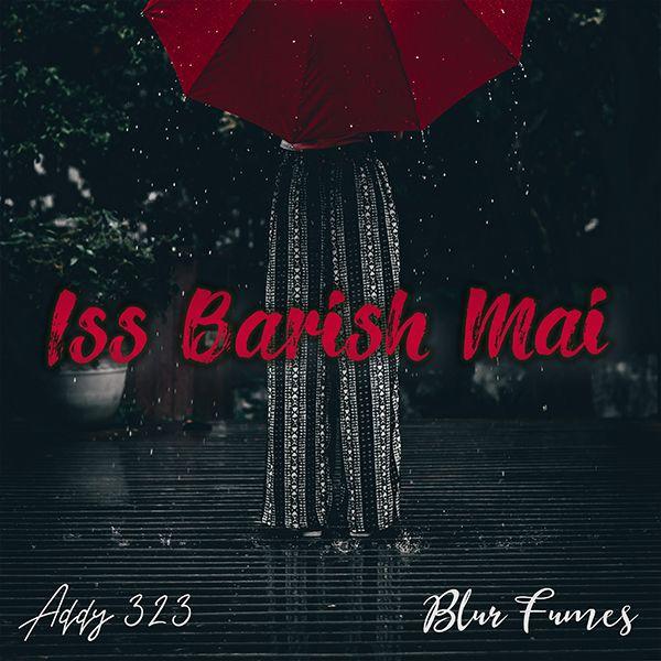 Iss Barish Mai
