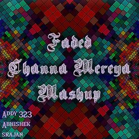Faded x Channa Mereya