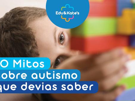 10 Mitos sobre autismo que devias saber
