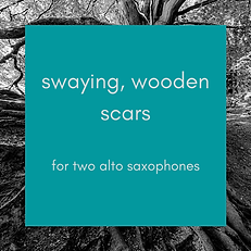 swaying, wooden scars.png