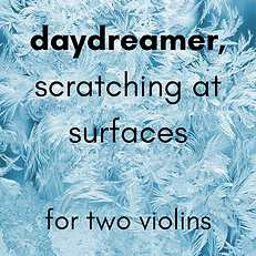 daydreamer, scratching at surfaces.png