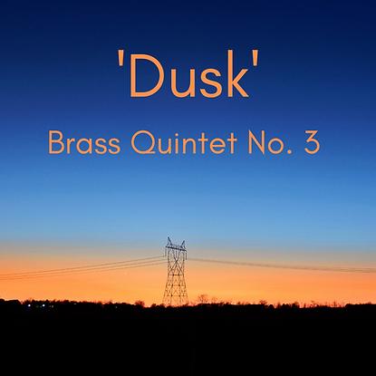 'Dusk' Brass Quintet No. 3.png