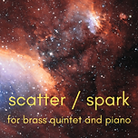 scatter _ spark for brass quintet and pi