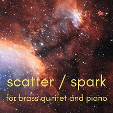 scatter _ spark for brass quintet and pi