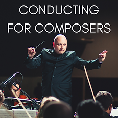 CONDUCTING FOR COMPOSERS.png