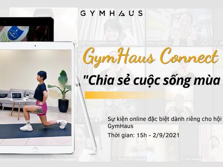 GymHaus Connect - Chia sẻ cuộc sống mùa dịch