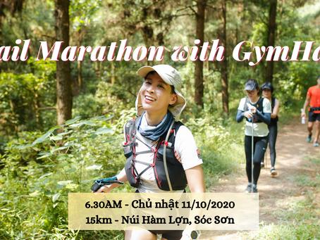 Trail marathon with GymHaus – chinh phục cung đường Hàm Lợn