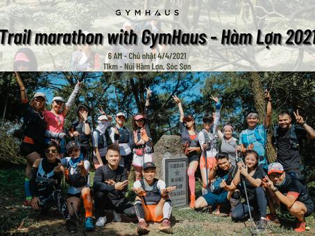 Trail marathon with GymHaus - Hàm Lợn 2021