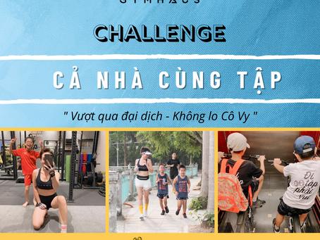 """Challenge """"Cả nhà cùng tập - Vượt qua đại dịch""""/ GymHaus"""