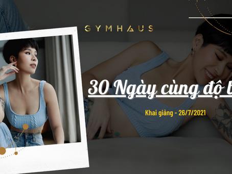 30 Ngày cùng độ body - Khóa 2 GymHaus
