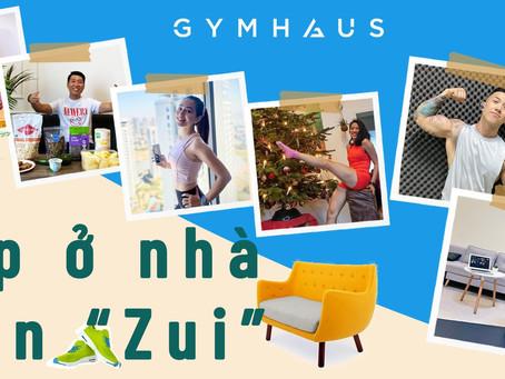 Tập gym ở nhà vẫn vui trong mùa covid - GymHaus