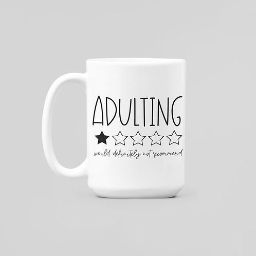 """""""Adulting""""  11oz Coffee Mug"""
