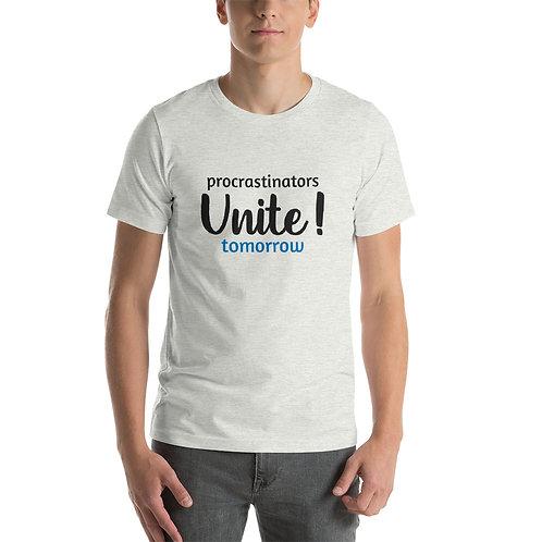 Short-Sleeve Unisex T-Shirt - Procrastinators Unite