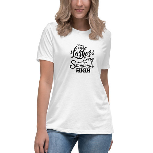 Women's Relaxed T-Shirt - Keep Lashes Long Standards High