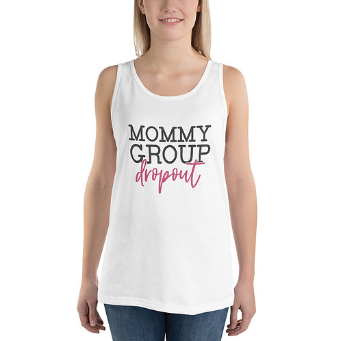 Unisex Tank Top - Mommy Group Dropout