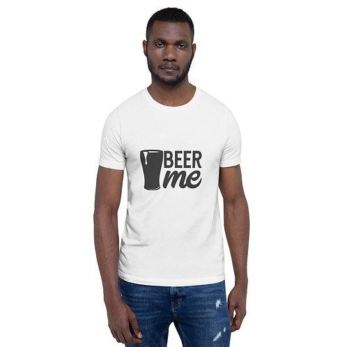 Short-Sleeve Unisex T-Shirt - Beer Me
